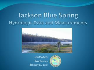 Jackson Blue Spring   Hydrologic Data and Measurements
