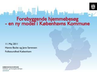 Forebyggende hjemmebesøg - en ny model i Københavns Kommune