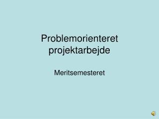 Problemorienteret projektarbejde