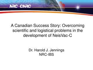 Dr. Harold J. Jennings NRC-IBS