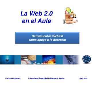 La Web 2.0  en el Aula