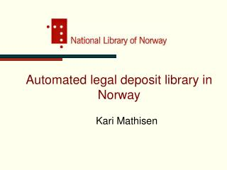 Automated legal deposit library in Norway