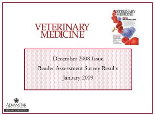 December 2008 Issue  Reader Assessment Survey Results January 2009