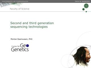 Second and third generation sequencing technologies