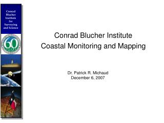 Conrad Blucher Institute Coastal Monitoring and Mapping