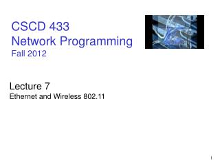 CSCD 433 Network Programming Fall 2012