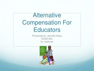 Alternative Compensation For Educators