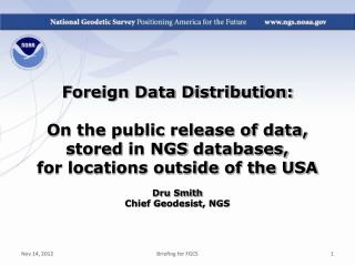 Foreign Data Distribution: On the public release of data, stored  in NGS  databases,