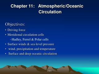 Chapter 11:   Atmospheric/Oceanic       Circulation