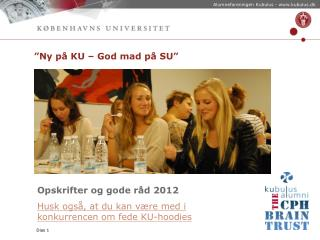 """""""Ny på KU – God mad på SU"""""""