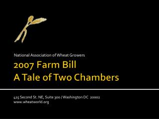 2007  Farm Bill A Tale of Two Chambers