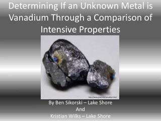 Determining If an Unknown Metal is Vanadium Through a Comparison of Intensive Properties