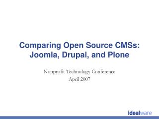 Comparing Open Source CMSs: Joomla, Drupal, and Plone