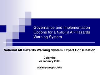 Governance and Implementation Options for a  National  All-Hazards Warning System