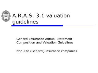 A.R.A.S. 3.1 valuation guidelines