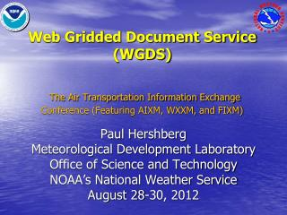 Paul  Hershberg Meteorological Development Laboratory Office of Science and Technology