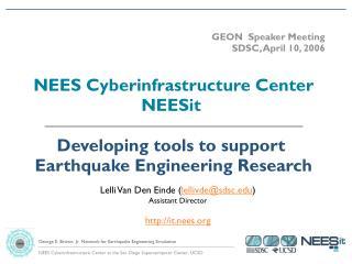 GEON  Speaker Meeting SDSC, April 10, 2006