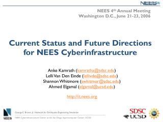 NEES 4 th  Annual Meeting Washington D.C., June 21-23, 2006