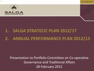 SALGA STRATECIC PLAN 2012/17 ANNUAL PERFORMANCE PLAN 2012/13