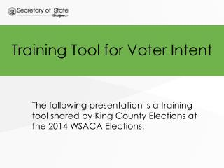 Training Tool for Voter Intent