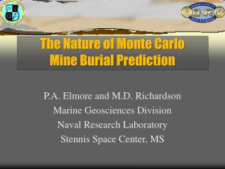 The Nature of Monte Carlo  Mine Burial Prediction