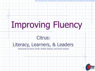 Improving Fluency