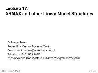 Lecture 17: ARMAX and other Linear Model Structures