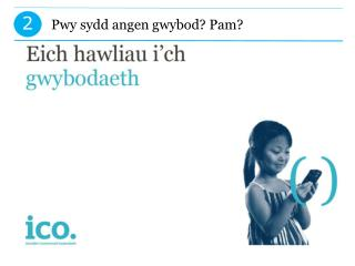 Pwy sydd angen gwybod? Pam?