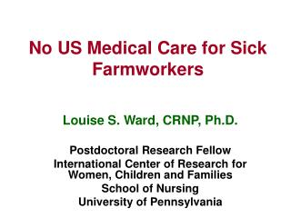 No US Medical Care for Sick Farmworkers