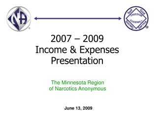 2007 – 2009  Income & Expenses Presentation