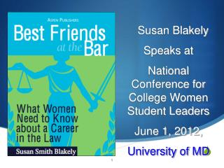 Susan Blakely  Speaks at  National Conference for College Women Student Leaders June 1, 2012,