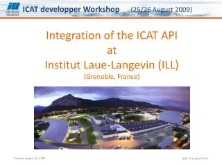Integration of the ICAT API at  Institut Laue-Langevin (ILL) (Grenoble, France)
