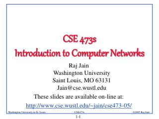 CSE 473s Introduction to Computer Networks