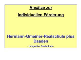 Ans�tze zur  Individuellen F�rderung Hermann-Gmeiner-Realschule plus Daaden