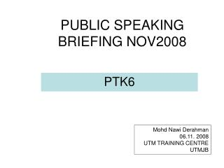 PUBLIC SPEAKING BRIEFING NOV2008