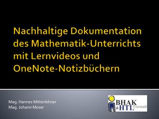 Nachhaltige Dokumentation  des Mathematik-Unterrichts  mit Lernvideos und  OneNote-Notizbüchern