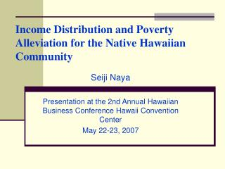 Income Distribution and Poverty Alleviation for the Native Hawaiian Community