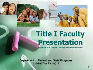 Title I Faculty Presentation (Faculty Title I and AYP Combined Presentation)