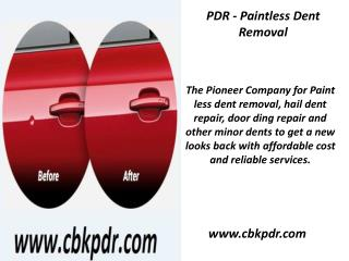 PDR - Paintless Dent Removal