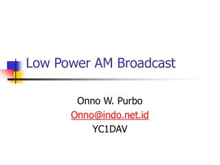 Low Power AM Broadcast