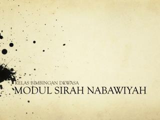 MODUL SIRAH NABAWIYAH