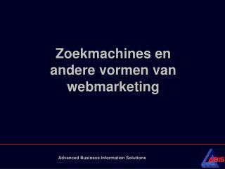 Zoekmachines en andere vormen van webmarketing