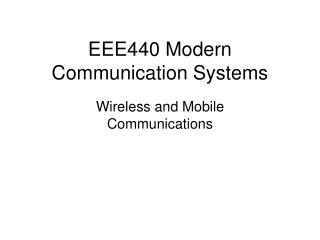 EEE440 Modern Communication Systems