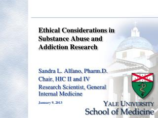 Ethical Considerations in Substance Abuse and Addiction Research