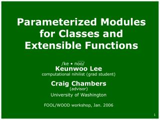 Parameterized Modules for Classes and Extensible Functions