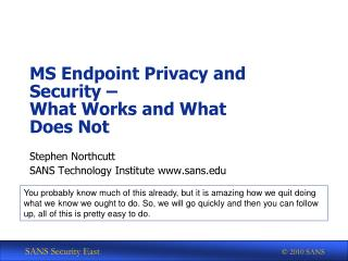 MS Endpoint Privacy and Security –  What Works and What Does Not