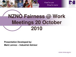 NZNO Fairness @ Work Meetings 20 October  2010