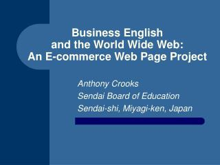 Business English  and the World Wide Web: An E-commerce Web Page Project