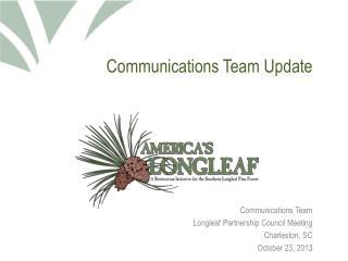 Communications Team Update