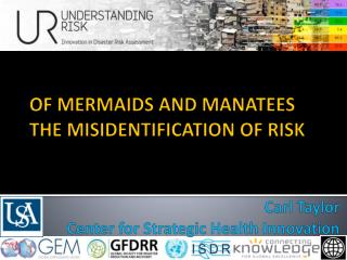 OF MERMAIDS AND MANATEES THE  MISIDENTIFICATION  OF RISK
